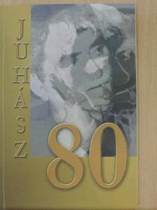 Alföldy Jenő - Juhász 80 [antikvár]