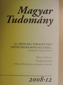 Gánóczy Sándor - Magyar Tudomány 2008/12. [antikvár]