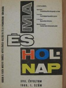 Dr. Csonka Pálné - Ma és Holnap 1989/1. [antikvár]