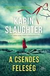 Karin Slaughter - A csendes feleség [eKönyv: epub, mobi]