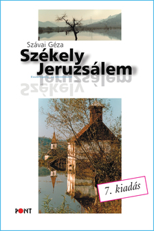 SZÁVAI GÉZA - Székely Jeruzsálem