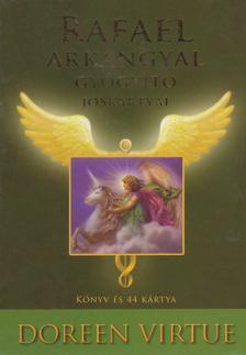 Doreen Virtue - Rafael arkangyal gyógyító jóskártyái