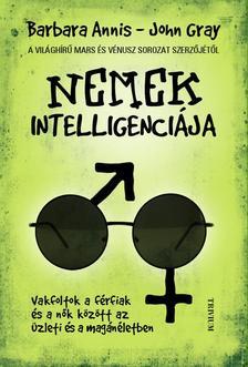 ANNIS, BARBARA-GRAY, JOHN - Nemek intelligenciája