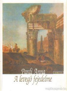 Pardi Anna - A levegő fejedelme (dedikált) [antikvár]