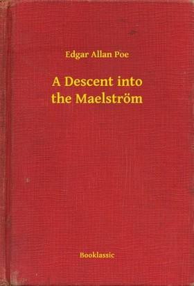Edgar Allan Poe - A Descent into the Maelström [eKönyv: epub, mobi]