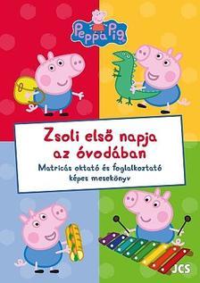 Peppa malac - Zsoli első napja az óvodában