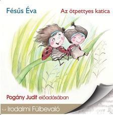 FÉSÜS ÉVA - AZ ÖTPETTYES KATICA