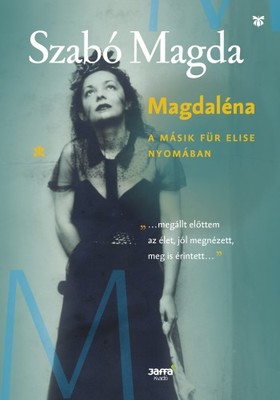 SZABÓ MAGDA - Magdaléna [eKönyv: epub, mobi]