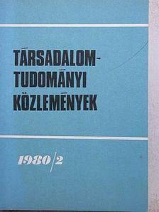 Benedek Sándor - Társadalomtudományi Közlemények 1980/2. [antikvár]