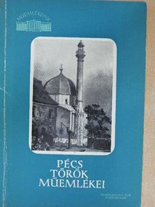 Gerő Győző - Pécs török műemlékei [antikvár]