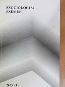Bangó Jenő - Szociológiai szemle 2003/3. [antikvár]