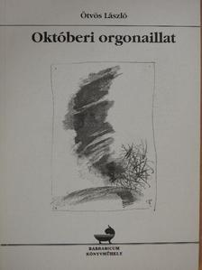 Ötvös László - Októberi orgonaillat (dedikált példány) [antikvár]