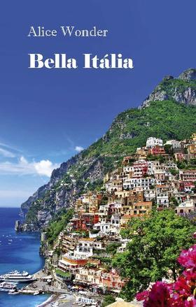 Alice Wonder - Bella Itália