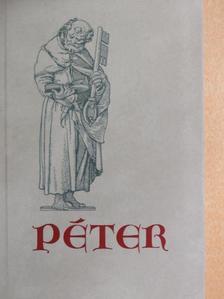 Alekszej Tolsztoj - Péter [antikvár]