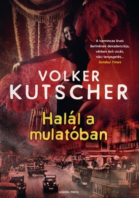 Volker Kutscher - Halál a mulatóban [eKönyv: epub, mobi]