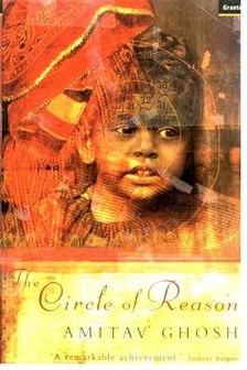 GHOSH, AMITAV - The Circle of Reason [antikvár]