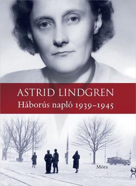Astrid Lindgren - Háborús napló