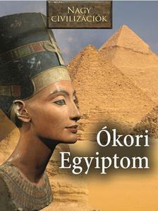 Nagy civilizációk - Az Ókori Egyiptom