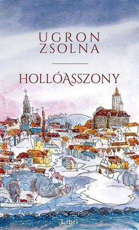 Ugron Zsolna - Hollóasszony [antikvár]