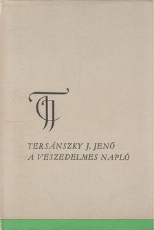Tersánszky J. Jenő - A veszedelmes napló [antikvár]