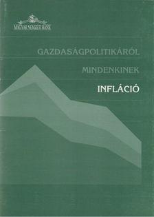 Simon András - Gazdaságpolitikáról mindenkinek - Infláció [antikvár]