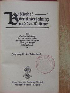 C. Lund - Bibliothek der Unterhaltung und des Wissens 1913/1. (gótbetűs) [antikvár]