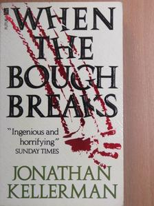 Jonathan Kellerman - When the Bough Breaks [antikvár]