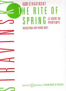 SZTRAVINSZKIJ (STRAVINSKY) - THE RITE OF SPRING REDUCTION FOR PIANO DUET BY THE COMPOSER