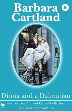 Barbara Cartland - Diona and a Dalmatian [eKönyv: epub, mobi]