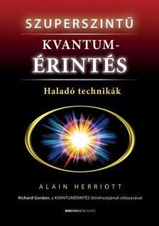 Alain Herriott - Szuperszintű kvantumérintés - Haladó technikák