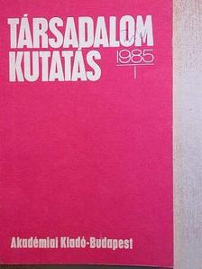 Ábel István - Társadalomkutatás 1985/1. [antikvár]