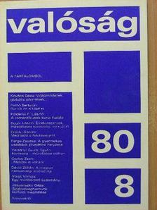 Bogár László - Valóság 1980. augusztus [antikvár]