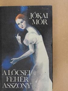 Jókai Mór - A lőcsei fehér asszony [antikvár]
