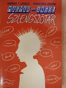 András T. László - Magyar-angol szlengszótár [antikvár]