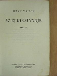 Székely Tibor - Az éj királynője [antikvár]