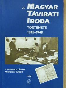 Andreides Gábor - A Magyar Távirati Iroda története 1945-1948 [antikvár]