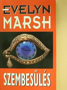 Evelyn Marsh - Szembesülés (dedikált példány) [antikvár]