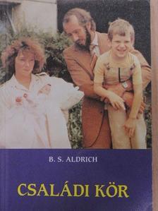 B. S. Aldrich - Családi kör [antikvár]