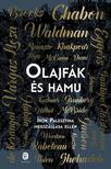 Waldman, Ayelet-Chabon, Michael - Olajfák és hamu - Írók Palesztina megszállása ellen