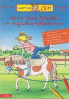 Az én lovas kifestő- és foglalkoztatófüzetem - Barátnőm, Bori