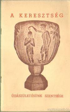 Babos István - A keresztség [antikvár]