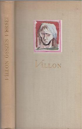 Villon Books Kft. - Villon összes versei [antikvár]