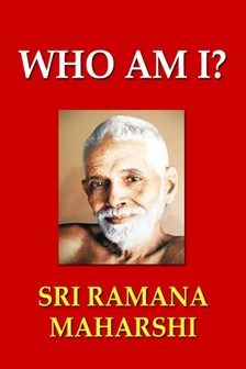 Maharshi Sri Ramana - Who Am I? [eKönyv: epub, mobi]