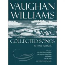 WILLIAMS, VAUGHAN - COLLECTED SONGS IN THREE VOLUMES VOLUME 1