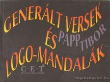 Papp Tibor - Generált versek és logo-mandalák [antikvár]
