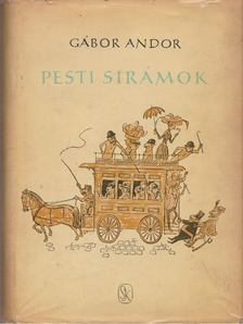 Gábor Andor - Pesti sirámok [antikvár]