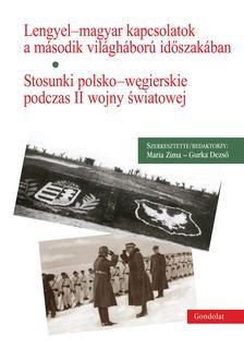 Maria Zima, Gurka Dezső - Lengyel-magyar kapcsolatok a második világháború időszakában