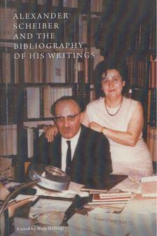 Hidvégi Máté - Scheiber Sándor és munkásságának bibliográfiája / Alexander Scheiber and the Bibliography of his Writings [antikvár]
