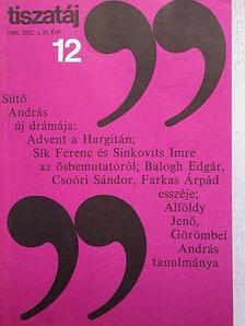 Alföldy Jenő - Tiszatáj 1985. december [antikvár]