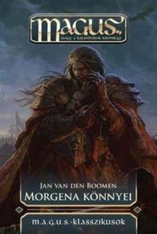 Jan van den Boomen - MORGENA KÖNNYEI - MAGUS KLASSZIKUSOK - KÖTÖTT